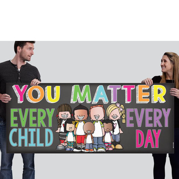 CHALK {melonheadz} - growth MINDSET - LARGE BANNER, You MATTER Every Child