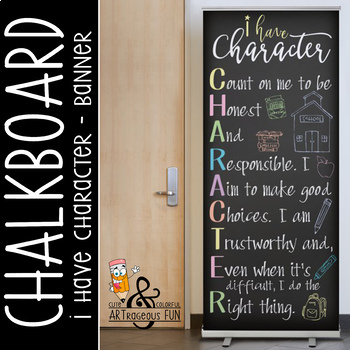 CHALK - Classroom Decor: LARGE BANNER, I have CHARACTER