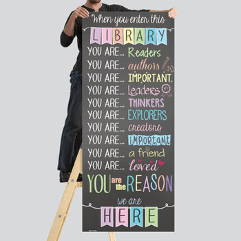 CHALK - Classroom Decor: LARGE BANNER, When you enter this library