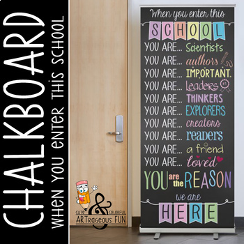 CHALK - Classroom Decor: LARGE BANNER, When you enter this school