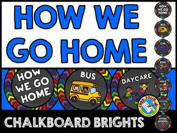 CHALKBOARD HOW WE GO HOME CLIP CHART (CHALKBOARD BRIGHTS CLASSROOM DECOR)