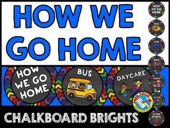 CHALKBOARD HOW WE GO HOME CLIP CHART (CHALKBOARD CLASSROOM DECOR BLACK BRIGHT)