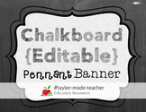 CHALKBOARD word/name Pennant Banner {Editable PPT Template}