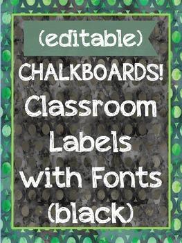 CHALKBOARDS, CHEVRONS & FONTS {EDITABLE} CLASSROOM LABELS