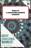 CHALLENGE BOOKLET 1 - Sums of Consecutive Positive Integers