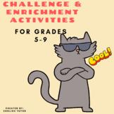 CHALLENGE and ENRICHMENT LANGUAGE ARTS ACTIVITIES