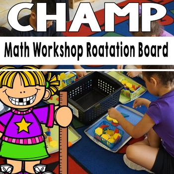 CHAMP: Math Workshop Rotation Board