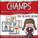 CHAMPS Behavior Management Posters for the MUSIC room (PBIS)