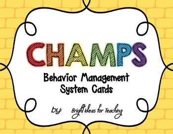 CHAMPS Behavior Management System {Wizard of Oz}