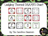 CHAMPS Chart: Ladybug Themed Editable