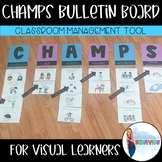 CHAMPS Classroom Management Bulletin Board with Visuals