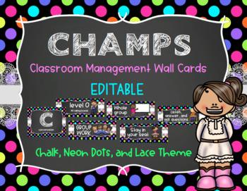 CHAMPS Behavior Management System Posters *EDITABLE* - Neon Dots, Chalk, & Lace