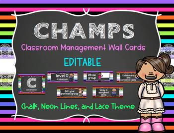 CHAMPS Behavior Management System Posters *EDITABLE* - Neon Lines, Chalk, & Lace