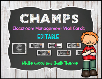 CHAMPS Behavior Management System Posters *EDITABLE* White Wood & Chalk Theme
