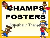 CHAMPS Posters Superhero Theme