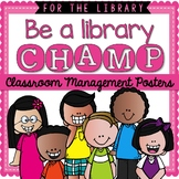 Library CHAMPs Classroom Management Posters