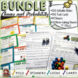 CHANCE AND PROBABILITY BUNDLE: EDITABLE SLIDES:TASK CARDS:PRINT-N-GO SHEETS