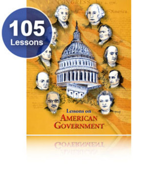 105 Favorite Lessons: American Government Curriculum - National, State, & Local