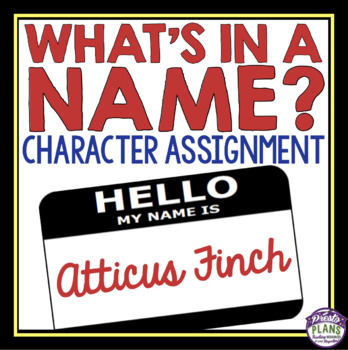 CHARACTER ASSIGNMENT FOR ANY NOVEL OR SHORT STORY - NAME ANALYSIS