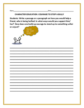 CHARACTER EDUCATION ACTIVITY: COURAGE TO STOP A BULLY
