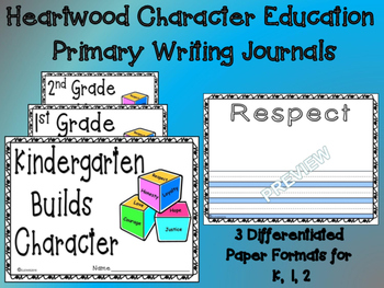 CHARACTER EDUCATION JOURNAL KINDERGARTEN WRITING COMMON CORE