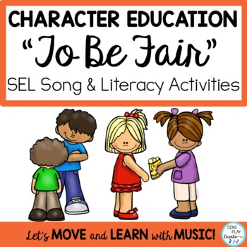 "CHARACTER EDUCATION SONG ""To Be Fair"" *Writing *Game *Mp3"