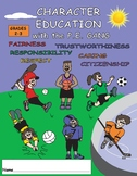 CHARACTER EDUCATION WITH THE P.E. GANG (GRADES 2-3)