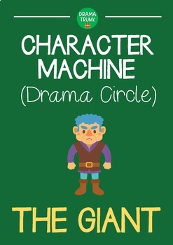 CHARACTER MACHINE Drama Circle THE GIANT (Reader's Theater)