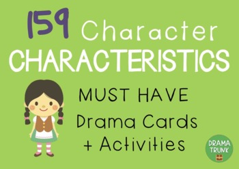 CHARACTERISTICS Drama / English Cards + Suggested Drama Activities
