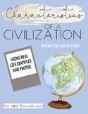 CHARACTERISTICS OF A CIVILIZATION | GOOGLE SLIDES
