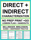 CHARACTERIZATION LESSON PLAN & MATERIALS: NO PREP