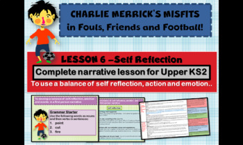 CHARLIE MERRICK'S FRIENDS, FOULS AND FOOTBALLS - COMPLETE UNIT  (8 DAYS)