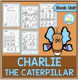 CHARLIE THE CATERPILLAR BOOK UNIT