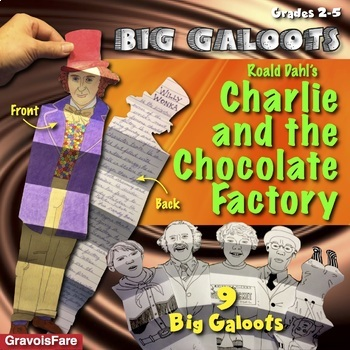CHARLIE AND THE CHOCOLATE FACTORY--Roald Dahl: Studying Ch