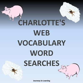 CHARLOTTE'S WEB VOCABULARY WORD SEARCHES