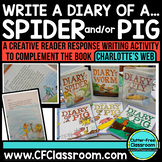 CHARLOTTE'S WEB reader response {Diary of a Pig & Diary of a Spider}