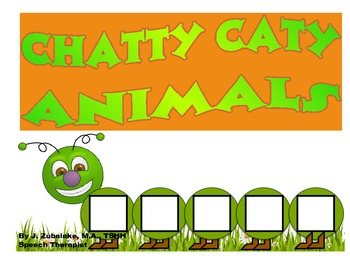 CHATTY CATY ANIMALS- Speech Therapy