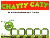 CHATTY CATY An Articulation Game for /F/ Practice- Speech Therapy