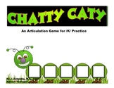 CHATTY CATY An Articulation Game for /K/ Practice- Speech Therapy