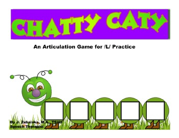 CHATTY CATY An Articulation Game for /L/ Practice- Speech Therapy