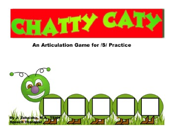 CHATTY CATY An Articulation Game for /S/ Practice- Speech Therapy