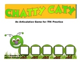 CHATTY CATY An Articulation Game for /TH/ Practice- Speech Therapy