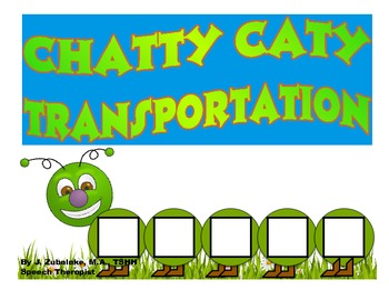 CHATTY CATY TRANSPORTATION- Speech Therapy