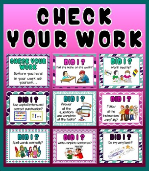 CHECK YOUR WORK- NEAT WORK CLASSROOM POSTERS- LITERACY ENGLISH MATHS SCIENCE ETC