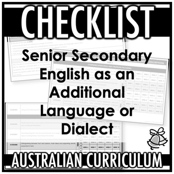 CHECKLIST | AUSTRALIAN CURRICULUM | ENGLISH AS AN ADDITIONAL LANGUAGE OR DIALECT
