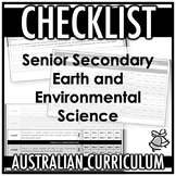 CHECKLIST | AUSTRALIAN CURRICULUM | SENIOR SEC EARTH AND E