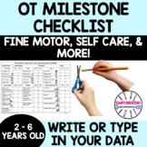 CHECKLIST for ages 2 - 5.5 fine motor, visual motor, self help milestones OT