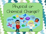CHEMICAL AND PHYSICAL CHANGES: Sorting Activity