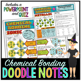 Chemical Bonding Doodle Notes for Science with PowerPoint & Quiz