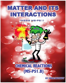 CHEMICAL REACTIONS (NGSS MS-PS1.B) Activity Packet